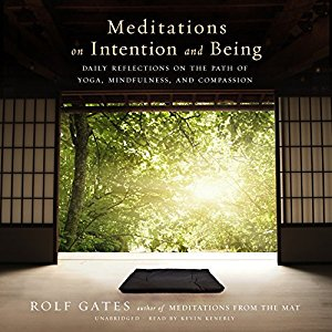 Book Cover for Meditations on Intention and Being by Rolf Gates
