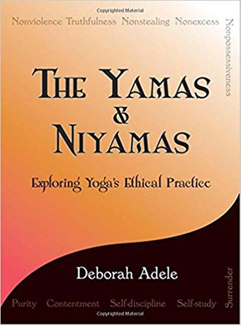 Book Cover for The Yamas and Niyamas by Deborah Adele